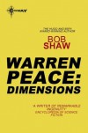 Warren Peace: Dimensions: Warren Peace Book 2 - Bob Shaw