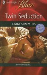 Twin Seduction - Cara Summers