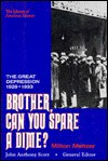 Brother, Can You Spare a Dime?: The Great Depression of 1929-1933 - Milton Meltzer