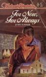 For Now, for Always (Harlequin Temptation) - Lynn Turner