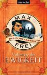 Das Echo-Labyrinth 4: Volontäre der Ewigkeit - Max Frei