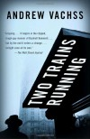 Two Trains Running - Andrew Vachss
