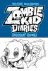 Zombie Kid Diaries Volume 2: Grossery Games - Fred Perry