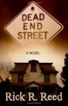 Dead End Street - Rick R. Reed