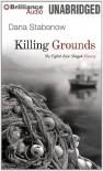 Killing Grounds - Dana Stabenow