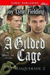 A Gilded Cage - Joy Lynn Fielding