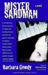 Mister Sandman: A Novel - Barbara Gowdy