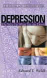 Depression: The Way Up When You Are Down (Resources for Changing Lives) - Edward T. Welch