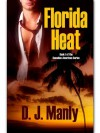 Florida Heat (Canadian-American Series) - D.J. Manly