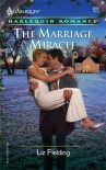 The Marriage Miracle (Harlequin Romance) - Liz Fielding