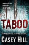 Taboo (CSI Reilly Steel, #1) - Casey Hill