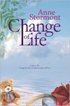 Change of Life - Anne Stormont