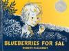 Blueberries for Sal - Robert McCloskey