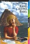 Kamo: L'agence Babel - Daniel Pennac, Jean-Philippe Chabot