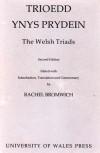 Trioedd Ynys Prydein: The Welsh Triads - Rachel Bromwich