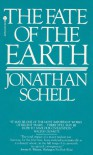 The Fate of the Earth - Jonathan Schell