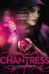 Chantress - Amy Butler Greenfield