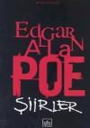 Edgar Allan Poe: Bütün Şiirleri - Edgar Allan Poe, Oğuz Cebeci