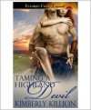 Taming a Highland Devil - Kimberly Killion