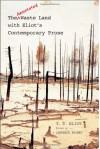 The Annotated Waste Land with Eliot's Contemporary Prose - T.S. Eliot, Lawrence Rainey