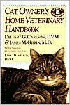 Cat Owner's Home Veterinary Handbook - Delbert G. Carlson,  James M. Giffin,  Liisa Carlson
