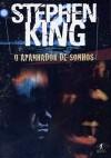 O Apanhador de Sonhos - José Arantes, Stephen King