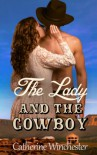 The Lady and the Cowboy - Catherine Winchester