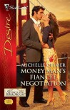 Money Man's Fiancee Negotiation - Michelle Celmer
