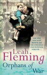 Orphans of War - Leah Fleming