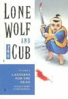 Lone Wolf and Cub Volume 6: Lanterns For the Dead: Lanterns for the Dead v. 6 (Lone Wolf and Cub (Dark Horse)) - Kazuo Koike