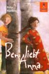 Ben liebt Anna: Roman für Kinder (Gulliver) - Peter Härtling