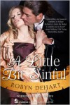 A Little Bit Sinful - Robyn DeHart