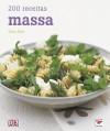 200 Receitas Massa - Maria Ricci