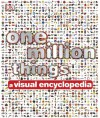 One Million Things: A Visual Encyclopedia - Kim Bryan, Peter Chrisp