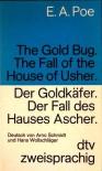 Der Goldkäfer/Der Fall des Hauses Ascher - Edgar Allan Poe, Hans Wollschläger, Arno Schmidt