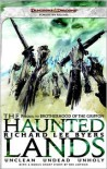 The Haunted Lands Omnibus - Richard Lee Byers