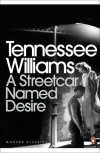 A Streetcar Named Desire and Other Plays - Tennessee Williams