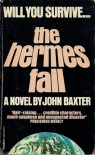 The Hermes Fall - John Baxter