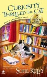 Curiosity Thrilled the Cat (Magical Cats, #1) - Sofie Kelly