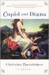 Cupid and Diana - Christine Bartolomeo