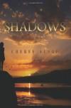 Shadows: The Shadow Series Book 1 - Cheree Lynn Alsop