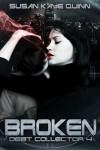 Broken - Susan Kaye Quinn