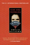 Fear and Trembling - Amélie Nothomb, Adriana  Hunter