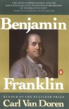 Benjamin Franklin - Carl Van Doren