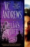 Delia's Gift (Delia Series) - Virginia C. Andrews