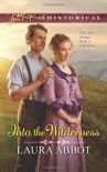 Into the Wilderness - Laura Abbot