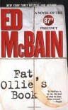 Fat Ollie's Book: A Novel of the 87th Precinct - Ed McBain