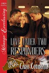Love Under Two Responders - Cara Covington