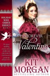 His Forever Valentine (Holiday Mail Order Brides, Book Three) - Kit Morgan