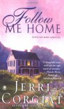 Follow Me Home - Jerri Corgiat